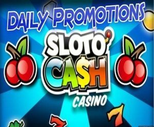 Daily Promotions – Sloto Cash Casino photo