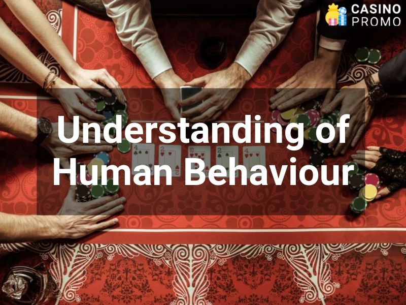 understanding of human behaviour
